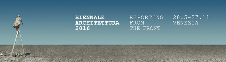 Venezia - La Biennale Architettura - 2016 - labiennale2016